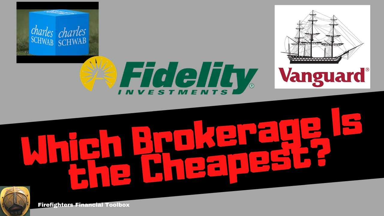 WHICH BROKERAGE IS THE CHEAPEST?
