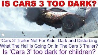 Is Cars 3 Teaser Trailer Too Dark?