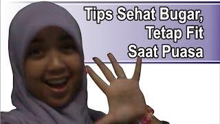 Tips Sehat Bugar,  Rahasia Tetap Fit Saat Puasa Ramadhan