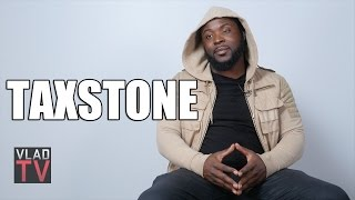 Taxstone: Being Called Gay in Jail is the Most Dangerous Thing That Happens