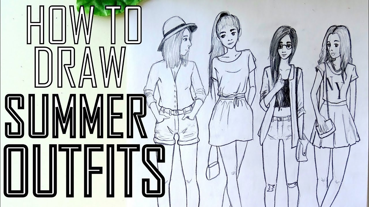 HOW TO DRAW 4 SUMMER OUTFITS 4
