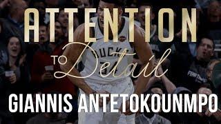 Attention to Detail: Giannis Antetokounmpo