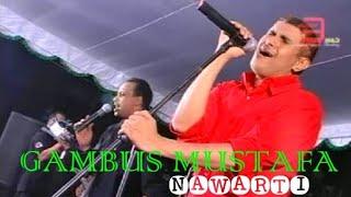 NAWARTI MUSTAFA,GAMBUS MODERN