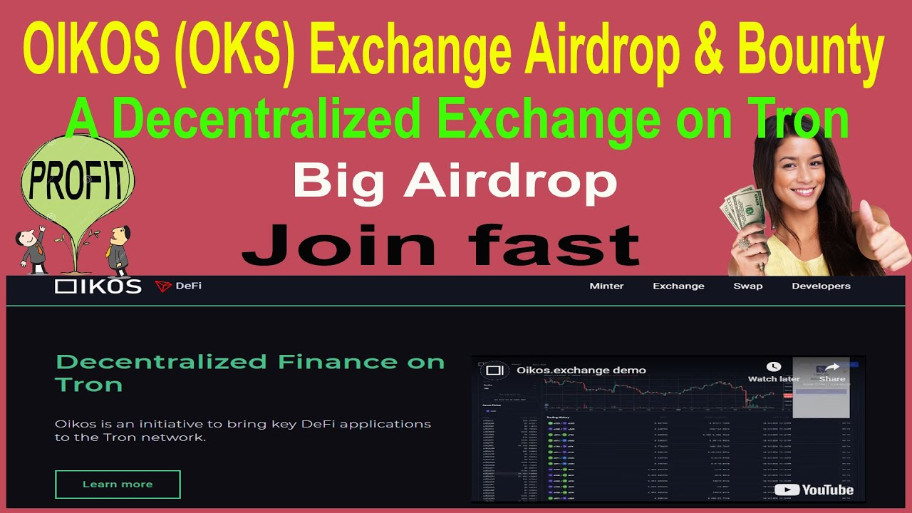 OIKOS (OKS) Exchange airdrop & Bounty    Decentralized Finance Exchange on Tron    Big Airdrop 4