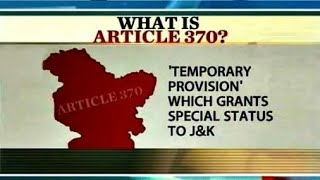 ARTICLE 370: Jammu and Kashmir Issue