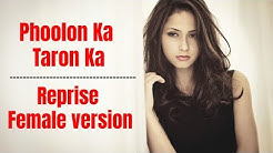 New Female Reprise Version : Phoolo Ka Taro Ka Sabka Kehna Hai | Rakshabandhan Unplugged Cover Song