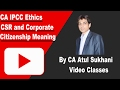 CSR Meaning and Corporate Citizenship - IPCC Law, Ethics & Communications