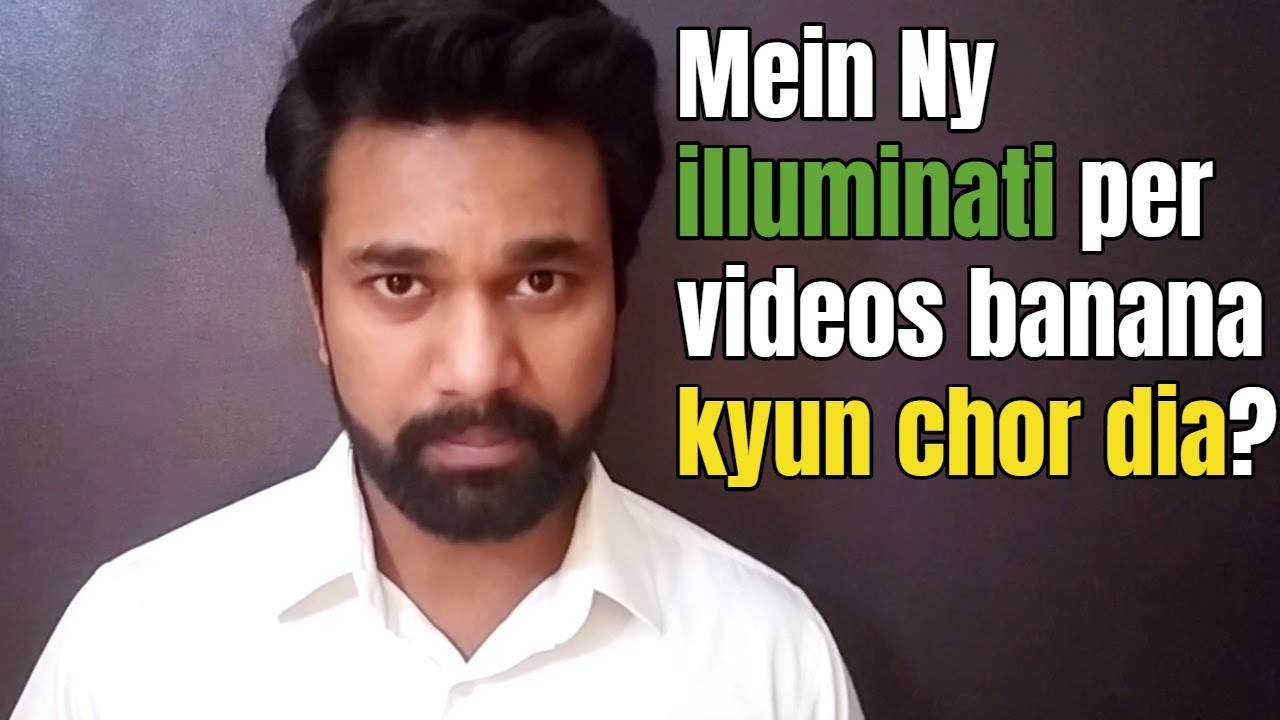Mein ny illuminati per videos banana kyun chor dia | Almas Jacob |