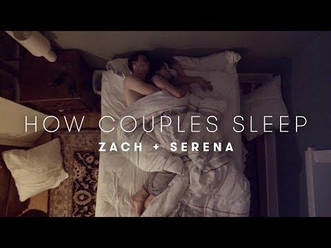 Serena & Zach's Story   How Couples Sleep   Cut