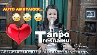 Download Lagu Denny Caknan – Tanpo Tresnamu [lirik] Live Cover by Putri Ariani mp3
