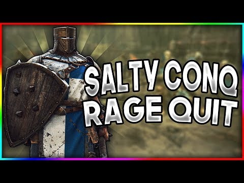[For Honor] Buffed Conq Gets Salty and Rage Quits! 😂