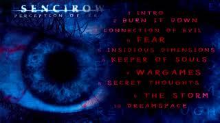 Sencirow - Perception of Fear 2006 (full album)