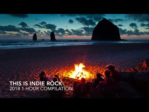 Indie Rock/Pop Alternative Playlist 1 Hour 2018 February