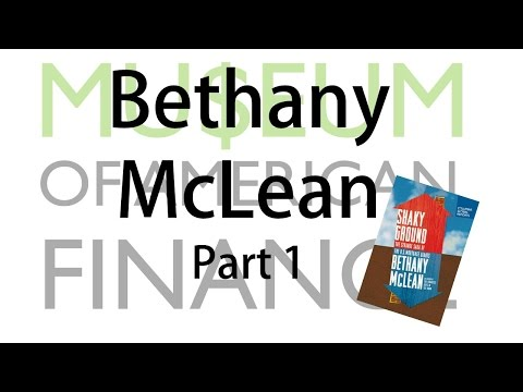 Bethany McLean: The hidden machinery of the US economy Fannie & Freddie. Shaky Ground (Part 1)