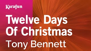 Karaoke Twelve Days Of Christmas - Tony Bennett *
