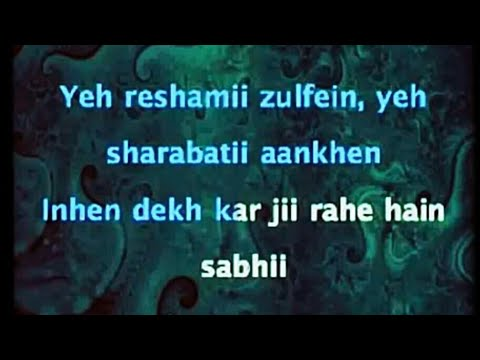 Ye Reshmi Zulfein Karaoke with lyrics