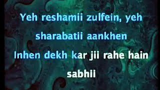 Ye Reshmi Zulfein Karaoke with lyrics