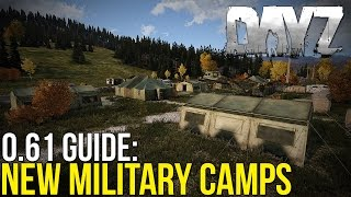 New Military Camp Guide! ~ #DayZ Exp 0.61 Experimental