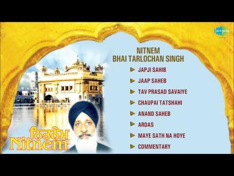 Nitnem | Bhai Tarlochan Singh | Punjabi Shabad & Path Juke Box
