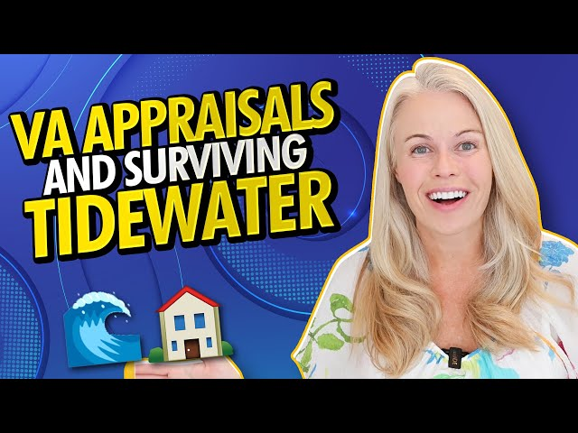 VA Home Loan Appraisals and How To Survive a Tidewater In The Current Housing Market 2021