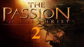 The Passion Of The Christ 2: What's Going On With Mel Gibson's Planned Sequel