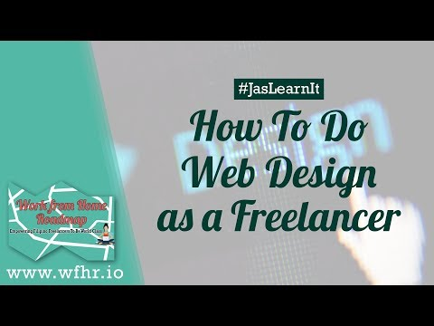 HOW TO DO WEB DESIGN AS A FREELANCER | JASLEARNIT 017