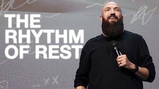 The Rhythm of Rest | Rhythms | Pastor Daniel Groves | Hope City