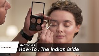 How To: The Indian Bride I MAC Tutorial