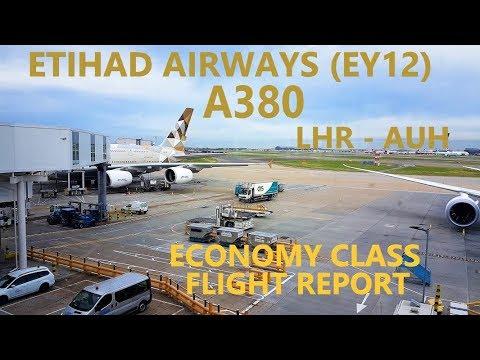 Etihad Airways A380 [EY12] London Heathrow (LHR) - Abu Dhabi (AUH) Economy Class [TRIP REPORT]