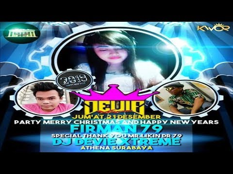 Party Tunggal Merry Christmas N Happy New Years FIRMAN DR 79 By DJ DEVI X-TREME