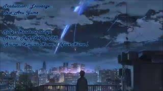 宇野悠人 Nandemonai Ya Kimi No Na Wa Your Name Vostfr Romaji Original By RADWIMPS