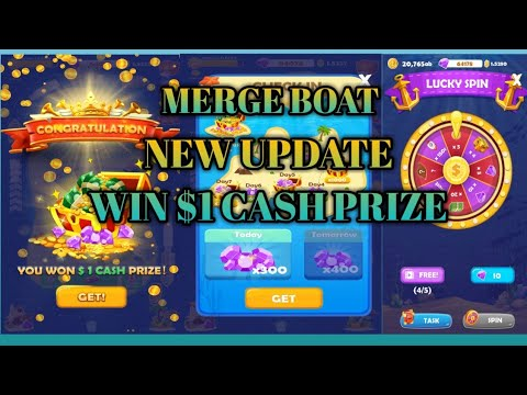 MERGE BOAT NEW UPDATE - WIN $1 CASH PRIZE