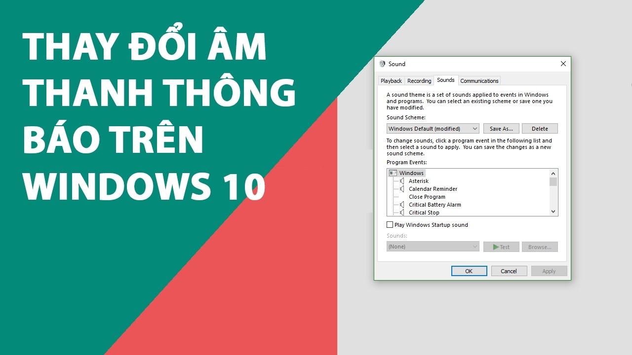 Thay đổi âm thanh thông báo trên Windows 10
