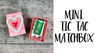 Mini Tic Tac Matchbox Tutorial