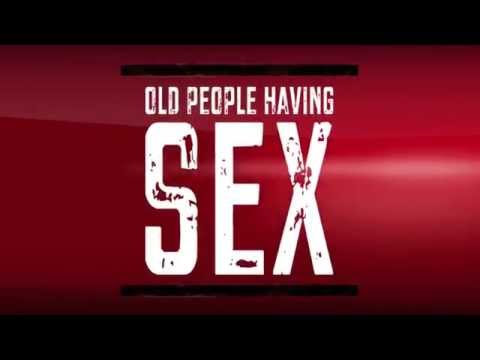 Old people having sex was good
