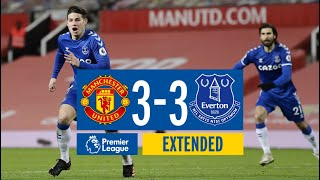 EXTENDED HIGHLIGHTS: MAN UTD 3-3 EVERTON