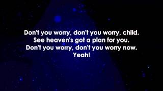 Swedish House Mafia - Don't You Worry Child LYRICS