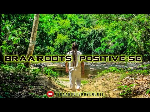Braa'Roots – Positive-se