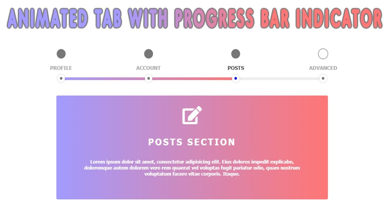How To Create An Animated Tab With A Progress Bar Indicator | HTML CSS