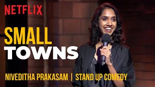 What Happens In Small Towns? | Niveditha Prakasam Stand-Up Comedy | Ladies Up | Netflix India