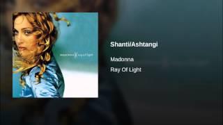Shanti/Ashtangi