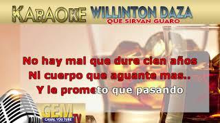 QUE SIRVAN GUARO (karaoke gem music)
