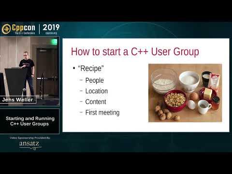 "CppCon 2019: Jens Weller ""Starting And Running C++ User Groups"""