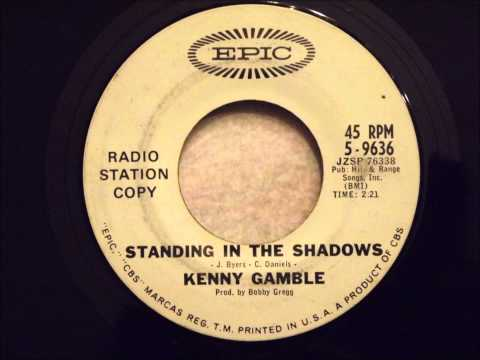 Kenny Gamble - Standing In The Shadows - Great Soul / Popcorn / Doo Wop Crossover