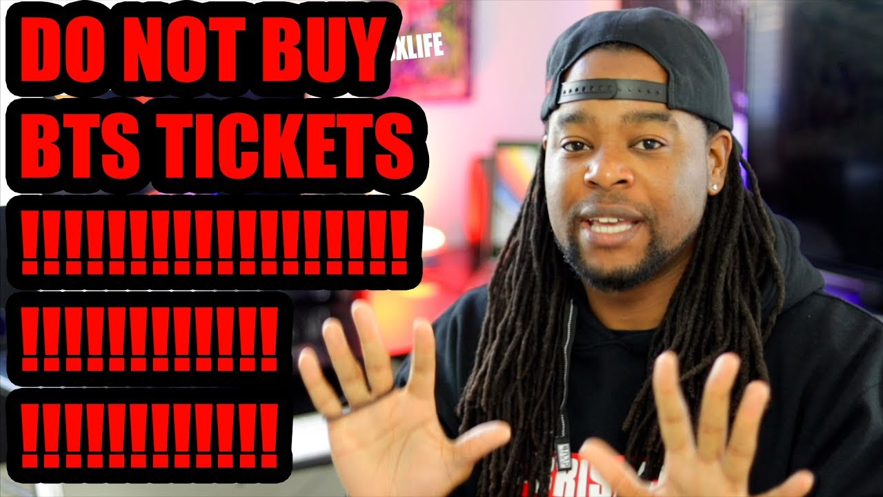 Do Not Buy Bts World Tour Love Yourself Tickets Youtube