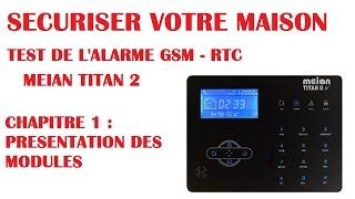 Test Alarme Meian titan 2 gsm : securiser votre maison ou appartement