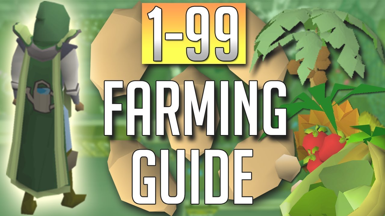 OSRS Farming Guide: How to get 1 to 99 Farming today
