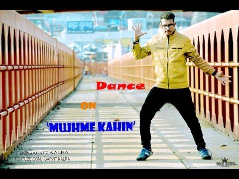 ABHI MUJHME KAHIN - AGNEEPATH  || Dance cover by - Garvit kalra