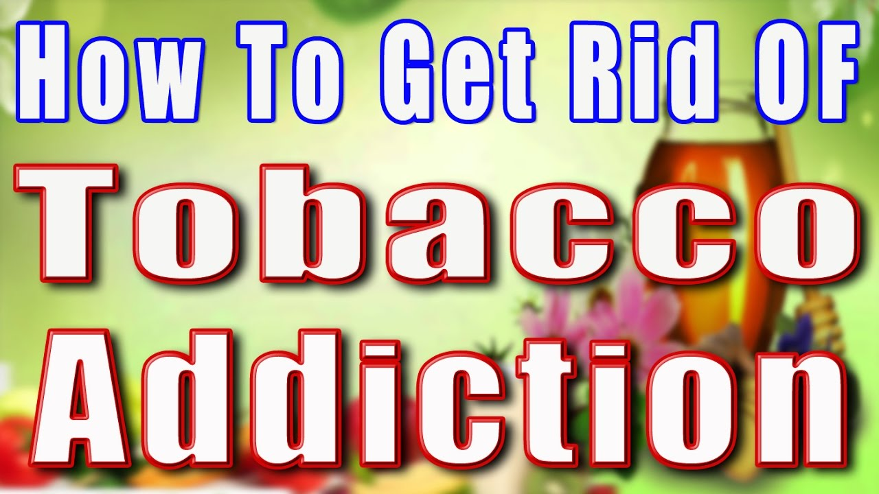 how to stop tobacco addiction