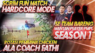 FUN MATCH HARDCORE MODE ! ROTASI YOLO & 1 TEAM BARENG MANTAN PRO PLAYER PMPL SEASON 1 !! PUBG Mobile